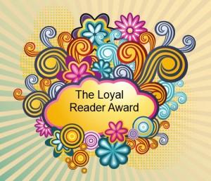 The Loyal Reader Award